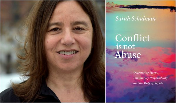 Writer Sarah Schulman with a copy of Conflict is not Abuse.